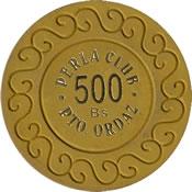 casino perla club pto ordaz Bs 500 chip 1 anv=rev