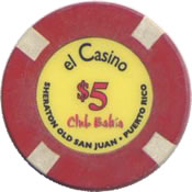 El Casino Club Bahia PR $5 chip anv