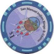 casino san manuel Highland Ca $1 chip 1 rev