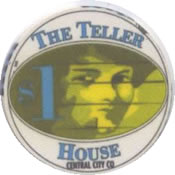 casino the teller house central city Co $1 chip anv